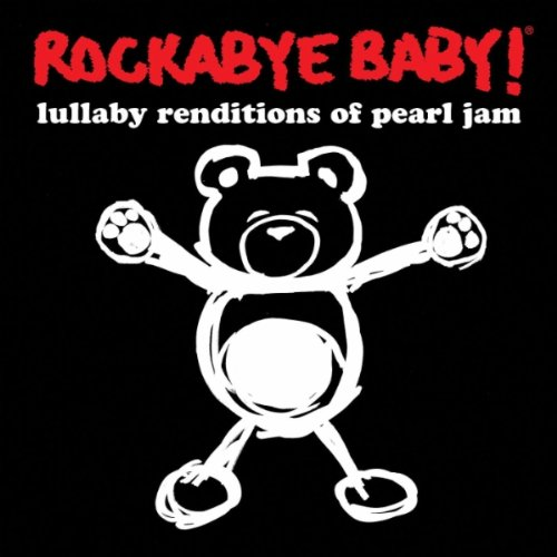 Price comparison product image Rockabye Baby! Lullaby Renditions of Pearl Jam