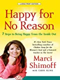 Happy for No Reason, Marci Shimoff and Carol Kline, 1410407756