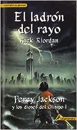 El ladron del rayo / The Lightning Thief Percy Jackson Y