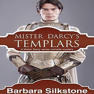 Mister Darcy's Templars Audiobook