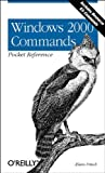 Windows 2000 Commands Pocket Reference, Frisch, Aeleen, 0596001487