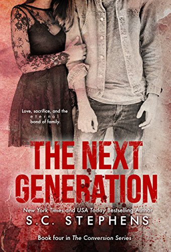 The Next Generation (Conversion Book 4) by [Stephens, S.C.]