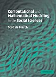 img - for Computational and Mathematical Modeling in the Social Sciences book / textbook / text book