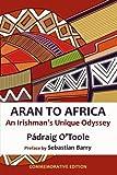 Aran to Africa: An Irishman's Unique Odyssey
