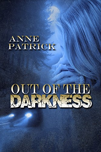 Out of the Darkness by [Patrick, Anne]