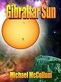GIBRALTAR SUN (The Gibraltar Series Book 2)