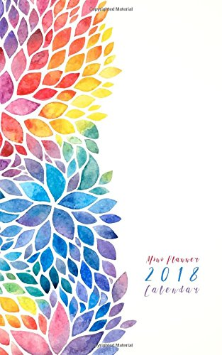 Mini Planner 2018 Calendar: (Small Monthly Planner Watercolor Flower 5x8)