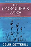"""The Coroner's Lunch (A Dr. Siri Paiboun Mystery)"" av Colin Cotterill"
