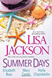 Summer Days, Lisa Jackson and Elizabeth Bass, 0758292244