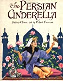 The Persian Cinderella, Shirley Climo, 0060267631