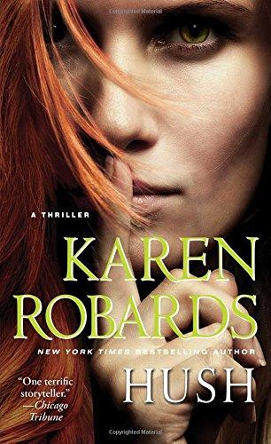 Hush Karen Robards