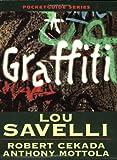 Graffiti Pocket Guide, Lou Savelli and Robert Cekada, 1932777350