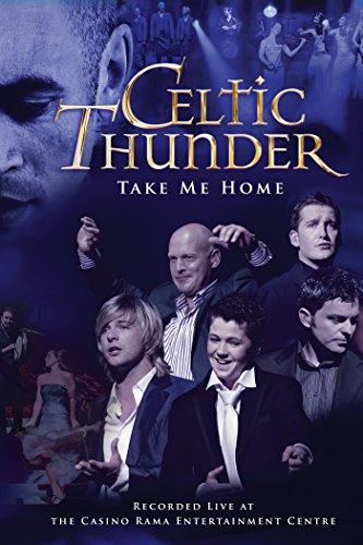 Celtic Thunder: Take Me Home by