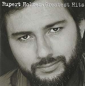 Rupert Holmes - Greatest Hits