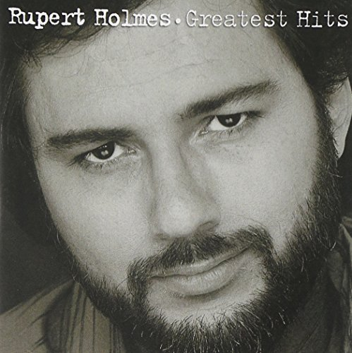 Rupert Holmes - Singers And Songwriters 1980 - 1983 [Disc 1] - Zortam Music