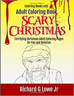 Adult Coloring Book Scary Christmas Terrifying Christmas Adult