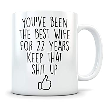amazon 22nd anniversary gift for women funny 22 year wedding Happy One Year Anniversary 22nd anniversary gift for women funny 22 year wedding anniversary for her best marriage