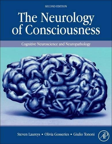 The Neurology of Consciousness, Second Edition: Cognitive Neuroscience and Neuropathology - Laurey Stars