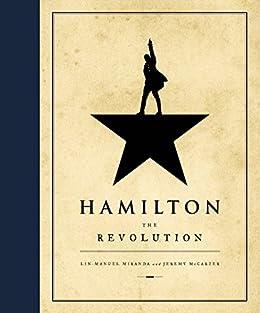 Hamilton: The Revolution by [Miranda, Lin-Manuel, McCarter, Jeremy]