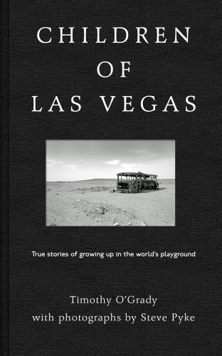 Children of Las Vegas: True Stories about Growing up in the World's Playground