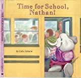 Time for School, Nathan!, Lulu Delacre, 0590419420