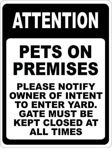 (amuseds Attention Pets On Premises Please Notify Owner Of Intent Sign.8x12inch. Dog in)