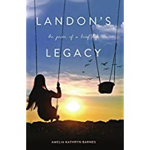 Landon's Legacy: The Power of a Brief Life