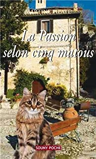 La passion selon cinq matous, Pilate, Martine
