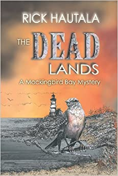 The Dead Lands (Mockingbird Bay Mystery)