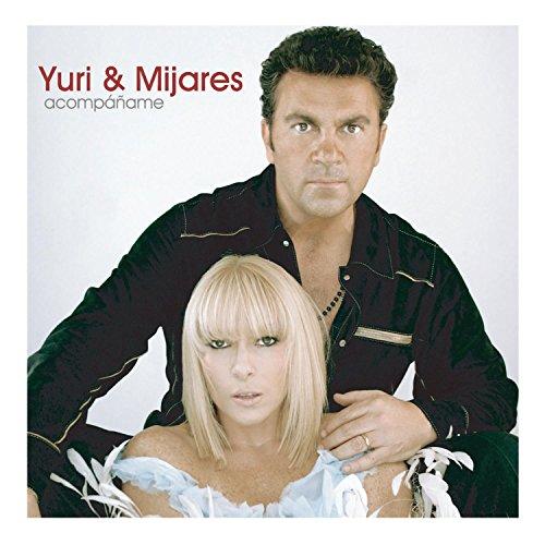 - Yuri & Mijares