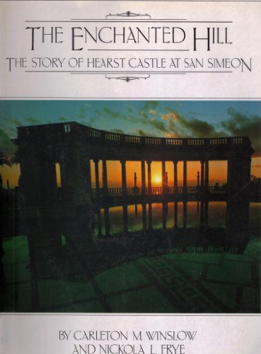 Winslow Castle (The Enchanted Hill: The Story of Hearst Castle at San Simeon)