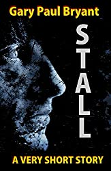 Stall: A Very Short Story