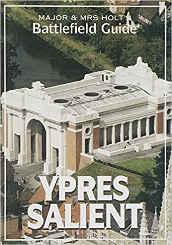 Maj and Mrs. Holt's Battlefield Guide Ypres Salient -