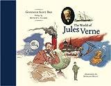 The World of Jules Verne, Gonzague Saint Bris, 1885586426
