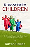Empowering the Children, Karen Szillat, 1938686292
