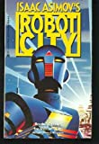 Isaac Asimov's Robot City, William F. Wu, 0441373836