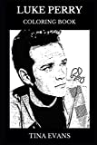 Luke Perry Coloring Book: Legendary Dylan from Beverly Hills and Riverdale Icon, Teen Idol Star and Movie Actor Inspired Adult Coloring Book (Luke Perry Books)