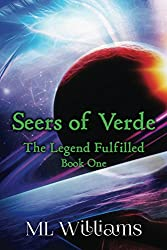 Seers of Verde: The Legend Fulfilled