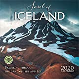 The Soul of Iceland 2020 Wall Calendar: Traveling Through the Land of Fire and Ice