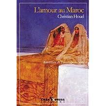 L'Amour au Maroc (French Edition)