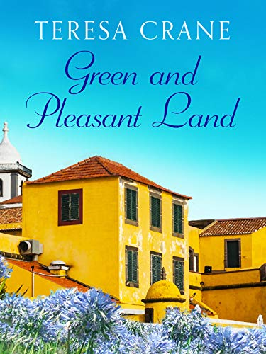 Green and Pleasant Land (Rachel Patten Dramas Book 2)