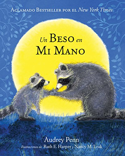 Un beso en mi mano (The Kissing Hand Series) (Spanish Edition) by Tanglewood Press