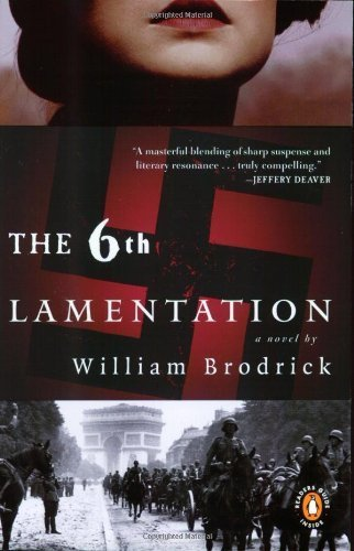 The Sixth Lamentation Paperback – July 27, 2004 ()