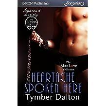 Heartache Spoken Here [Suncoast Society] (Siren Publishing Sensations)