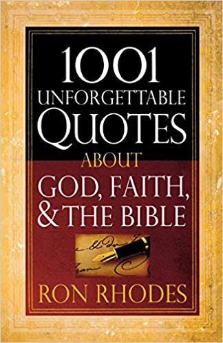 Faith In God Quotes | Amazon Com 1001 Unforgettable Quotes About God Faith And The