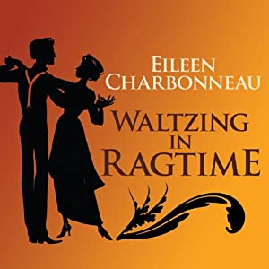 Waltzing in Ragtime Audiobook