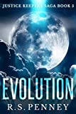 Evolution (Justice Keepers Saga Book 5)