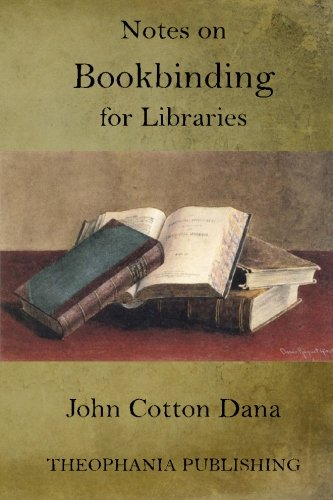 Read Online Notes on Bookbinding for Libraries ebook