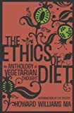 The Ethics of Diet, Howard Williams, 1907355219