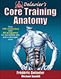 Best Human Kinetics Body Building Books - Delavier's Core Training Anatomy Review